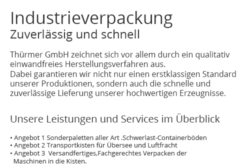 Industrieverpackungen für 91465 Ergersheim, Illesheim, Bad Windsheim, Burgbernheim, Weigenheim, Markt Nordheim, Ohrenbach oder Gallmersgarten, Uffenheim, Marktbergel